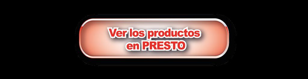 BOTON ROJO ver productos en PRESTO-01